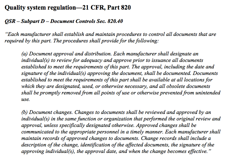 Excerpt from Quality system regulation - 21 CFR Part 820 Document Controls